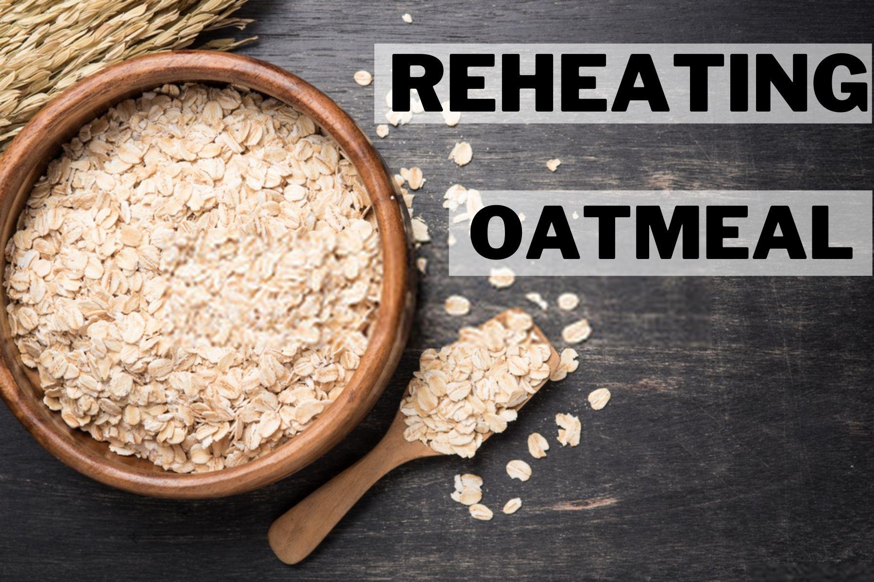 how to reheat oatmeal